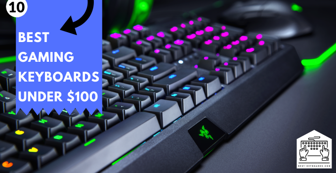 Best Gaming Keyboards Under 100 Dollar