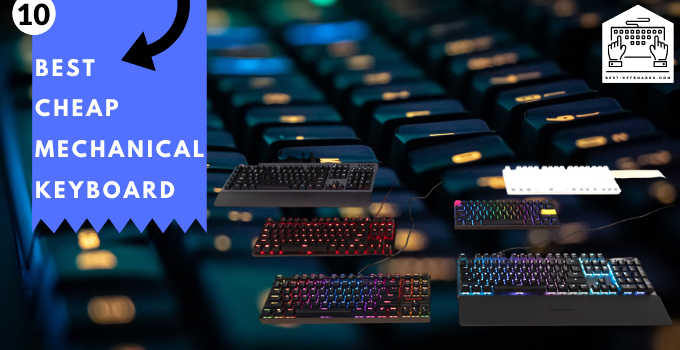 Best Cheap Mechanical Keyboard